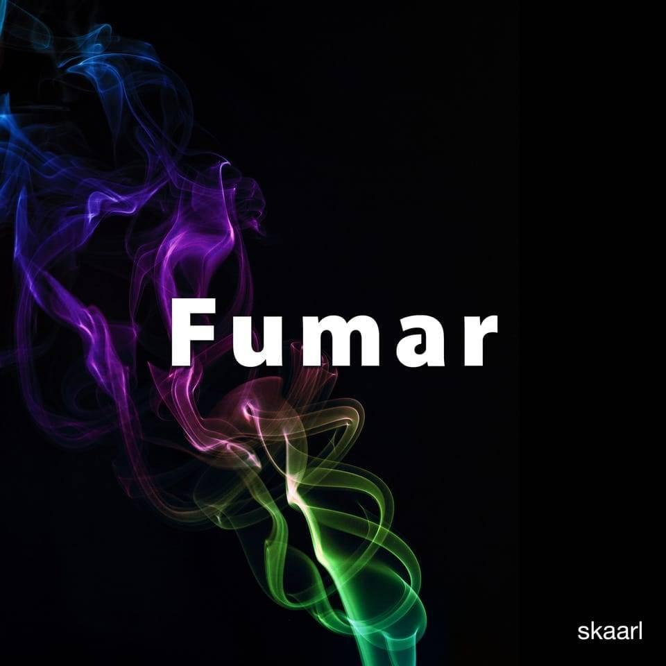 Fumar Single by Skaarl